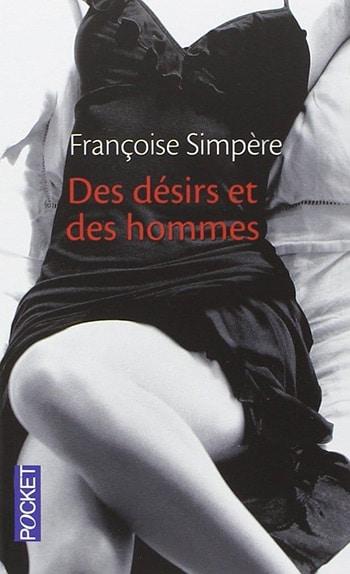 Des désirs et des hommes de Françoise Simpère