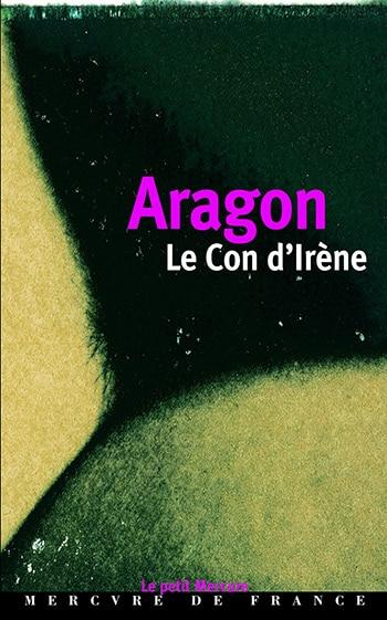Le Con d'Irène de Louis Aragon
