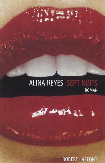 Sept Nuits d'Alina Reyes