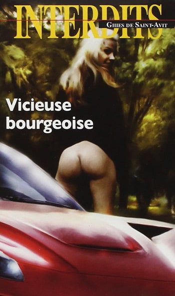 Vicieuse Bourgeoise de Gilles de Saint-Avit