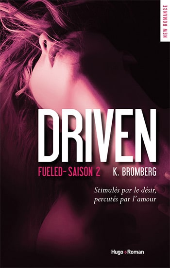Driven saison 2 : Fueled de K. Bromberg