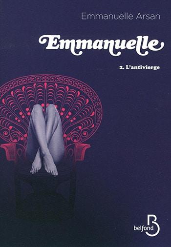 Emmanuelle tome 2 : L'antivierge d'Emmanuelle Arsan