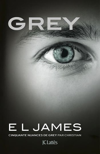 Grey : Cinquante nuances de Grey par Christian d'E.L. James