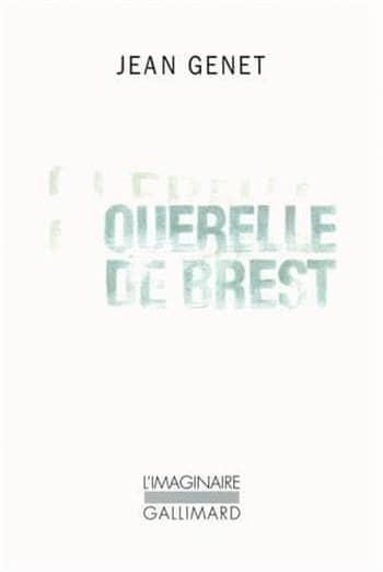 Querelle de Brest de Jean Genet