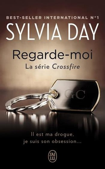 Crossfire - tome 2 : Regarde-moi de Sylvia Day