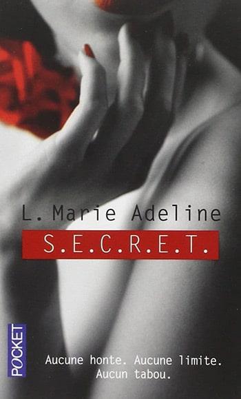 S.E.C.R.E.T. tome 1 de L. Marie Adeline