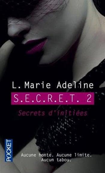 S.E.C.R.E.T. tome 2 : Secrets d'initiées de L. Marie Adeline