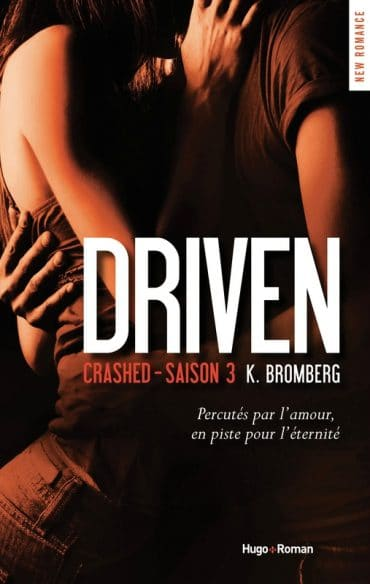 Driven tome 3 roman erotique