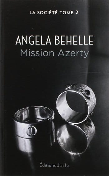 La Société tome 2 Mission Azerty d'Angela Behelle