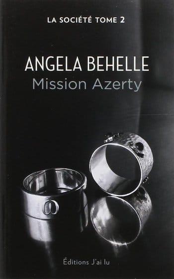La Société tome 2 Mission Azerty d'Angela Behelle