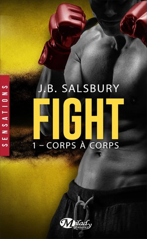 Fight 1 : corps à corps