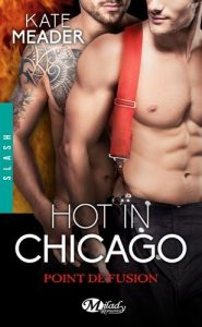 Hot in Chicago tome 1.5