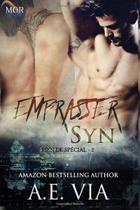 Rien de spécial tome 2 : Embrasser Syn de A. E. Via